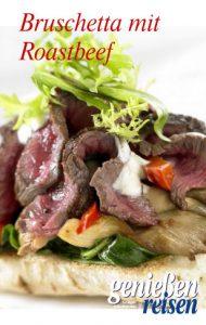 Bruschetta mit Roastbeef